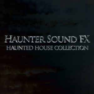 Haunters-Sound-FX---Haunted-House-Collection-Product-Photo
